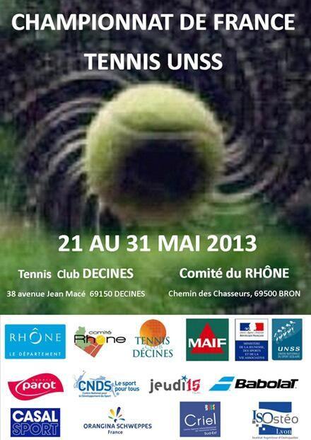 Championnat de France Tennis UNSS 2013 à Décines Charpieu / Rhone. Du 21 au 31 mai 2013 à Décines Charpieu.