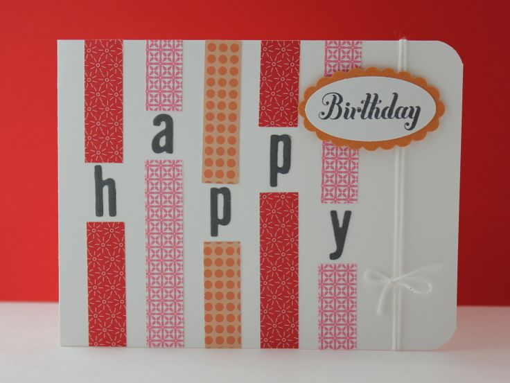 Stampin' Up! ... handmade birthday card ... washi tape/scrap strips with breaks for the letters of HAPPY ... warm colors ... new look ... like it!