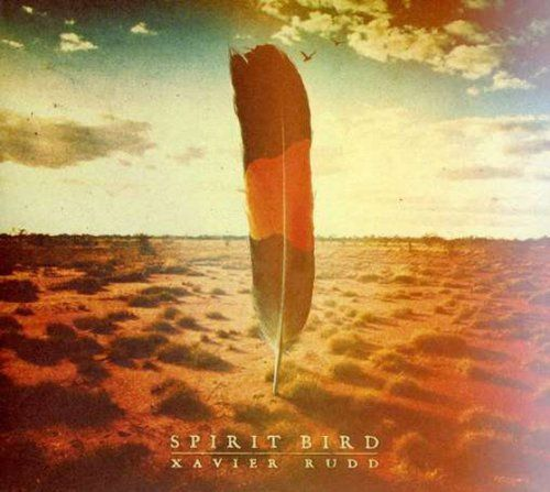 Spirit bird ~ Xavier Rudd