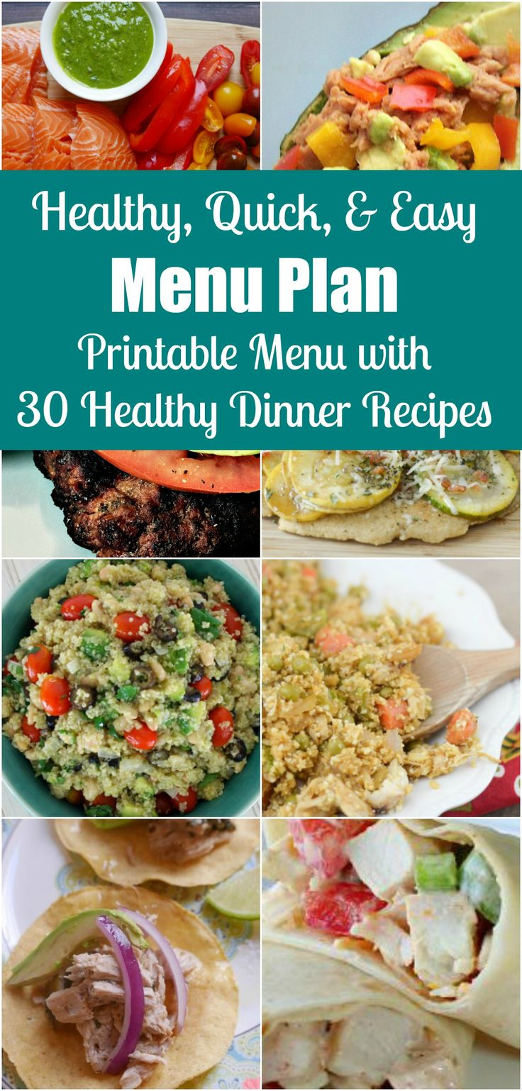 30 healthy dinner recipes for the family. Get our Easy Healthy Quick Meals Free Printable Menu Calendar for June 2017