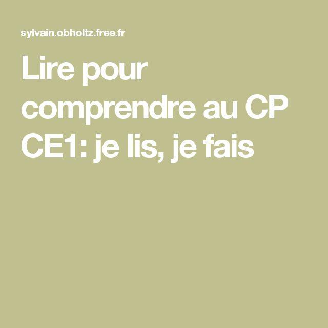 Lire pour comprendre au CP CE1: je lis, je fais