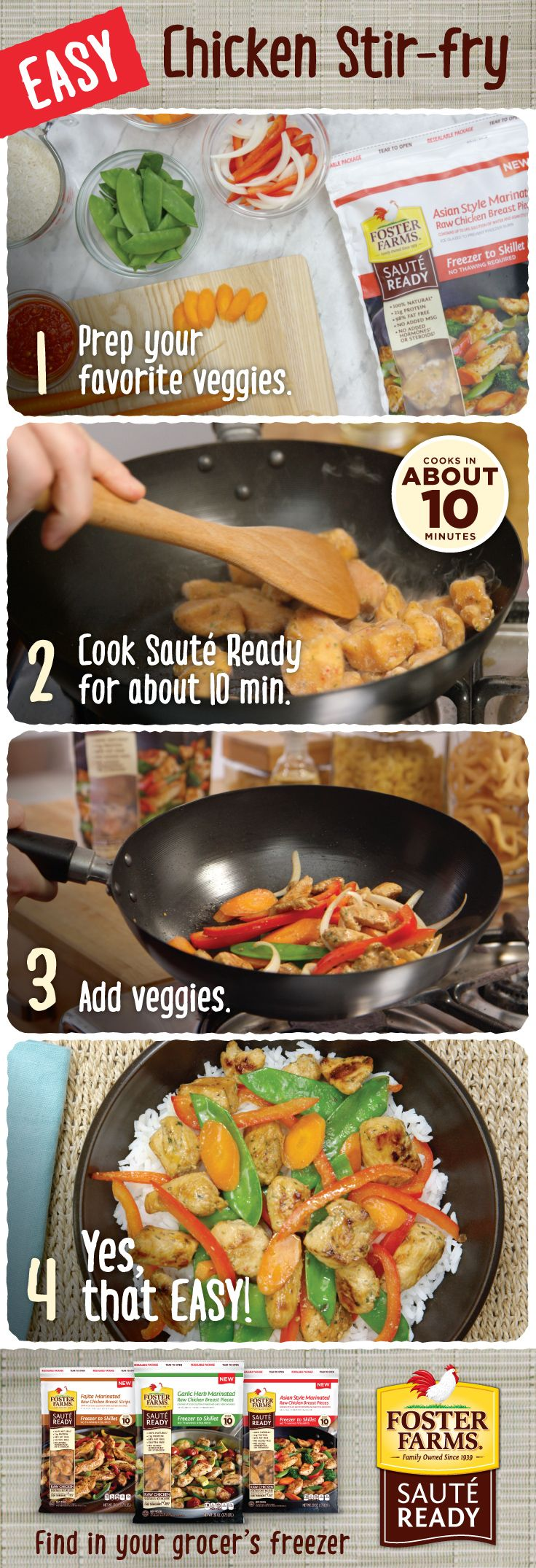 Looking for a quick home-cooked meal to impress your date? Sauté Ready has you covered! Click the link http://www.fosterfarms.com/sauteready/ for a delicious Easy Chicken Stir Fry recipe that you can whip up in minutes using Sauté Ready Asian-Style Marinated Chicken Breasts. Find it in your grocer's freezer today!