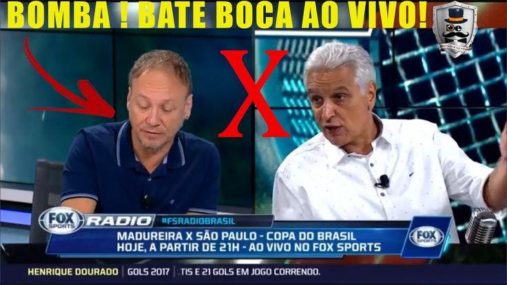 BOMBA ! BATE BOCA INTENSO AO VIVO NO PROGRAMA FOX SPORTS RADIO !