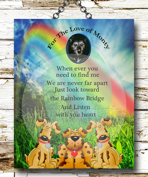 """Doggy Heaven Custom and Personalized print. """"We all lose our beloved pets sometime in our life and it's always hard to say goodbye but we can always remember them with love as I have with this pic of my doggie Monty who passed away 15 years ago """""""