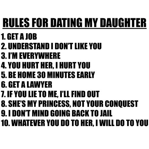 rules for dating my doughter