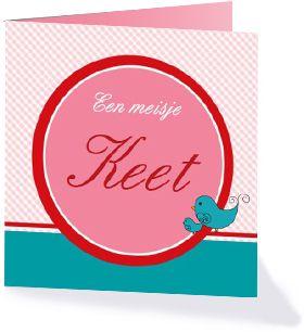 Een klassiek geboortekaartje uit de collectie ''Klassieke geboortekaartjes''. Klassiek, simpel maar schattig. ''Een meisje Keet''.