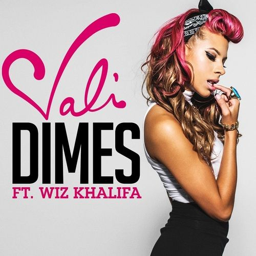 Vali - Dimes ft. Wiz Khalifa...Em do you like her hair?  The bottom looks like yours.