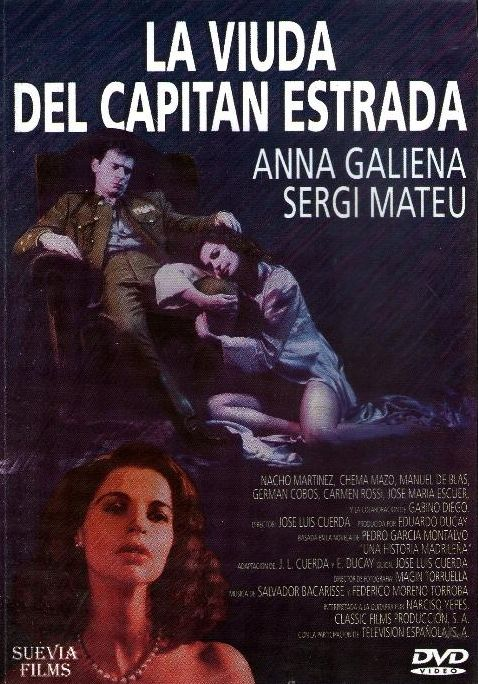 """La Viuda del capitán Estrada (DVD ESP CUE), basada en la novel·la """"Una historia madrileña"""" de Pedro García Montalvo."""