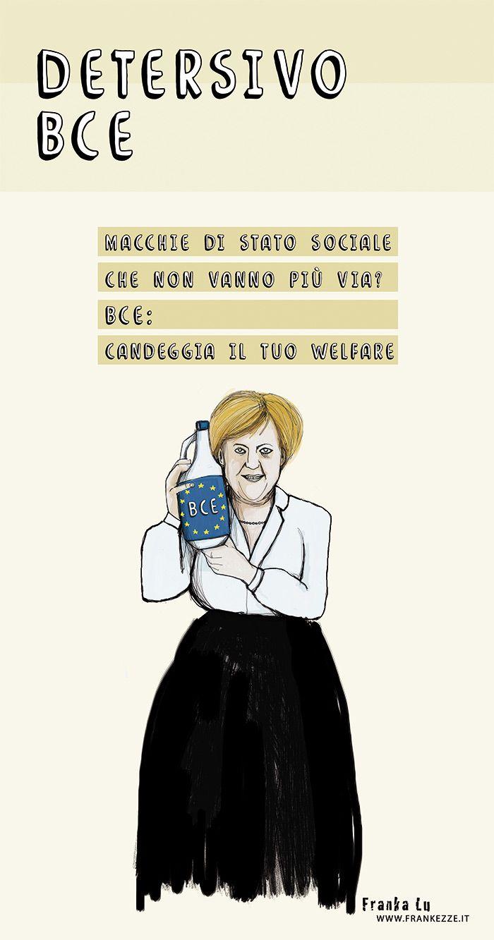 Detersivo Bce: candeggia il welfare, smacchia i diritti, restringe il tessuto sociale