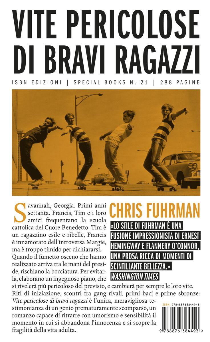 Vite pericolose di bravi ragazzi - Chris Fuhrman