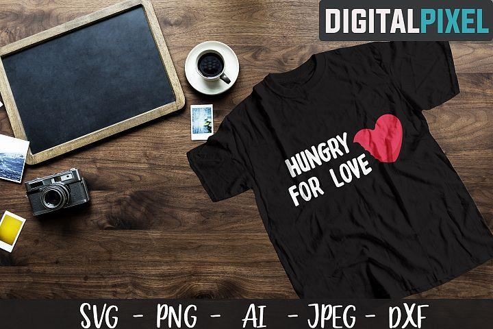 Download Hungry For Love Svg Png Dxf Valentines Day Crafters Svg 417117 Svgs Design Bundles In 2020 Svg Design Bundles Dxf