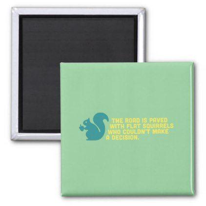 Flat Squirrels Magnet - humor funny fun humour humorous gift idea