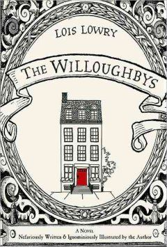 The Willoughbys by Lois Lowry (AR Level 5.2)