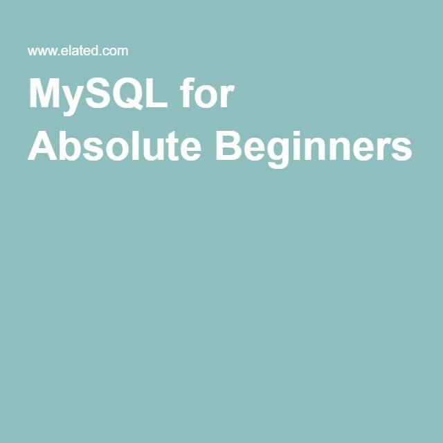 Mysql For Absolute Beginners