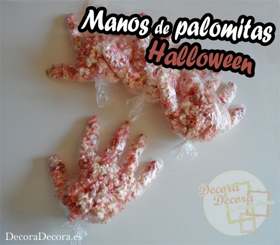 Manos de palomitas para decorar en Halloween.