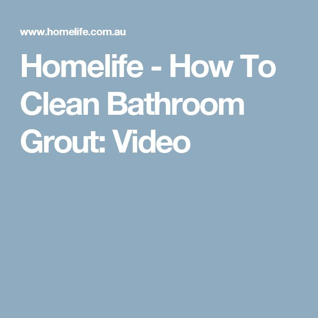 Homelife - How To Clean Bathroom Grout: Video