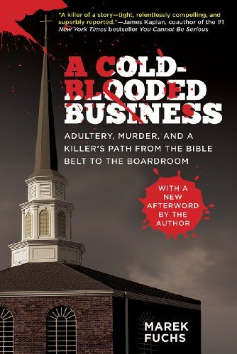 A Cold-Blooded Business: Adultery, Murder, and a Killer's... https://www.amazon.com/dp/1626361169/ref=cm_sw_r_pi_dp_x_FQmOxb0EQ9ANP