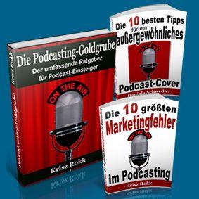 Podcasting-Goldgrube: Das E-Book Komplettset für Ihren Erfolg! http://www.strengthinbusiness.com/pks/