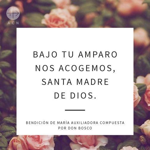 #oraciones #oración #religión #católica #Dios #amor #fe #frases #Jesús #bendiciones #bendición #confianza #esperanza #iglesiaquesufre #ayudaalaiglesiaquesufre #ACN #Colombia #ACNcolombia #ChurchInNeed #Church #SanJuanBosco #MariaAuxiliadora #Maria #Auxiliadora