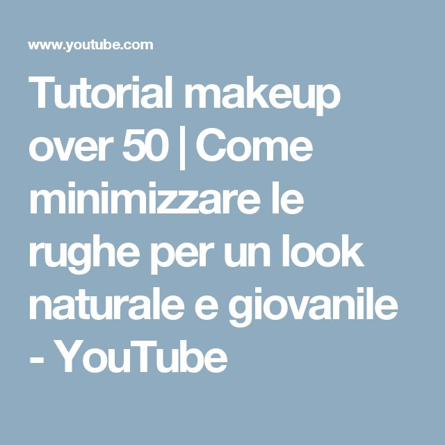Tutorial makeup over 50 | Come minimizzare le rughe per un look naturale e giovanile - YouTube
