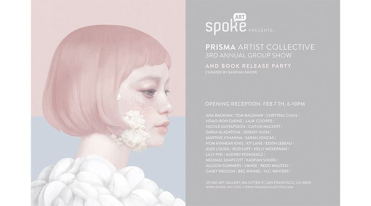 PRISMA Artist Collective - [3rd Annual Group Show] - San Francisco - February 7th to 28th at Spoke Art