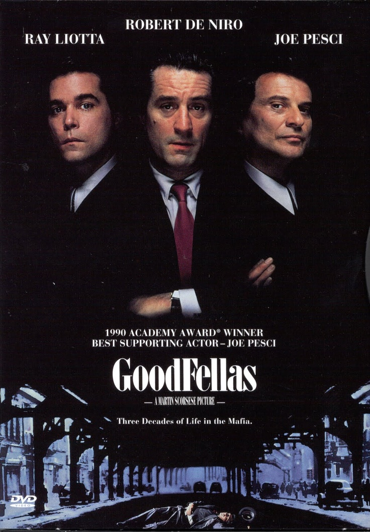 Goodfellas. Love the three of these dudes