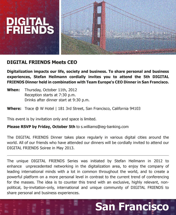 4. DIGITAL FRIENDS DINNER ON 11. OCTOBER 2012 IN SAN FRANCISCO IS FULLLY BOOKED OUT - CEO meets DIGITAL FRIENDS - Next events will be in Istanbul, Tunis and Berlin - Details to follow