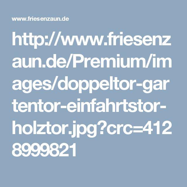 http://www.friesenzaun.de/Premium/images/doppeltor-gartentor-einfahrtstor-holztor.jpg?crc=4128999821