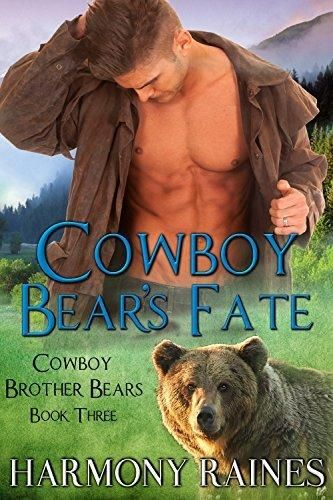Cowboy Bear's Fate (Cowboy Brother Bears Book 3)