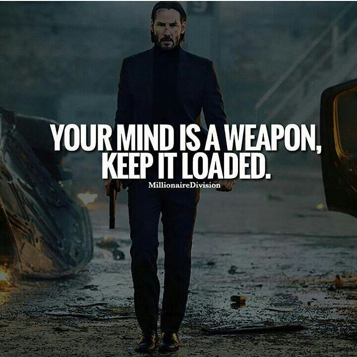 Johnwick Johnwickchapter2 John Quot Your Mind Is A Weapon