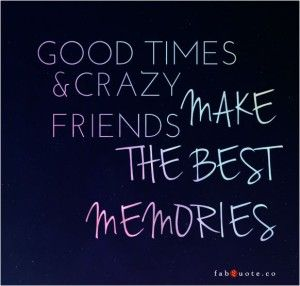 Funny quotes about friendship and memories image