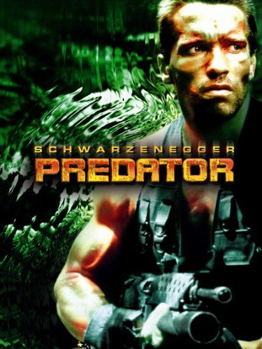 Predator. I can not stress enough how much I LOVE this movie.
