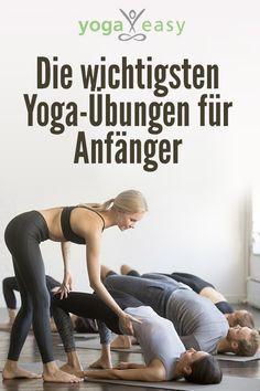 Die wichtigsten Yoga-Übungen für Anfänger – Happy Mind Mag – Yoga, Ayurveda, Meditation & Achtsamkeit