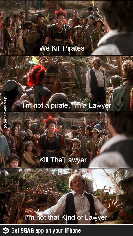 """""""I'm not that kind of lawyer,""""  -from the movie Hook #lawyersinmovies #legalhumor"""