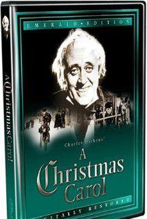 A Christmas Carol (1951) BEST ONE!