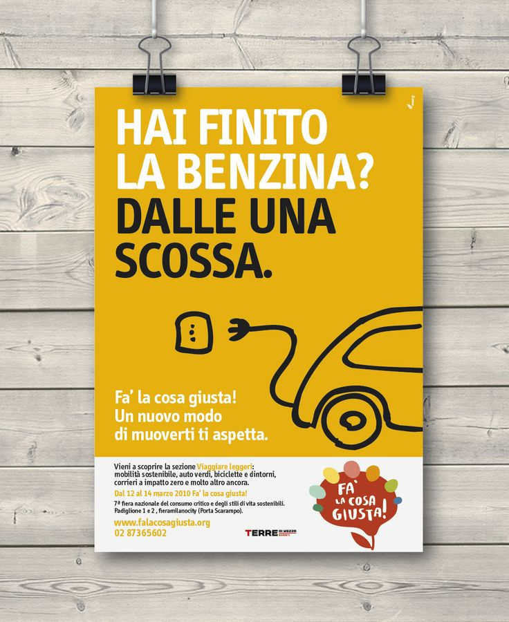 Creative Advertising / Poster / Fa' la cosa giusta!