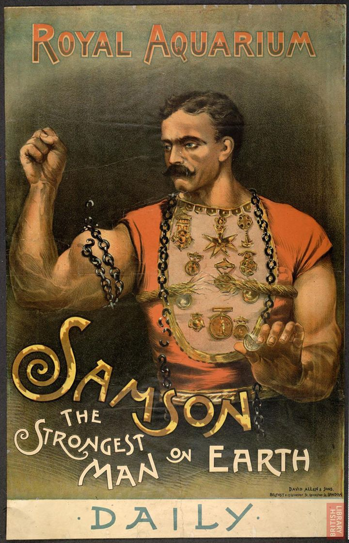 No matter how poor people were, they could usually raise a penny or so for some light entertainment. Image: The Strongest Man on Earth, 1889