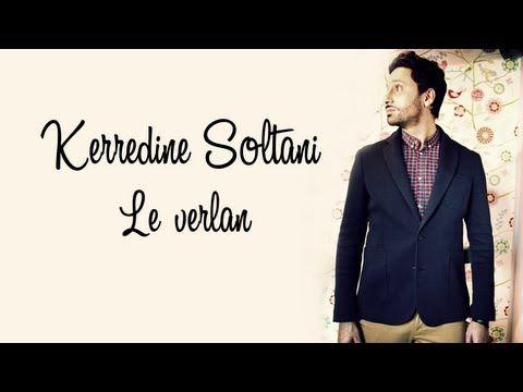 ▶ KERREDINE SOLTANI - Le verlan (LYRICS VIDEO) - YouTube