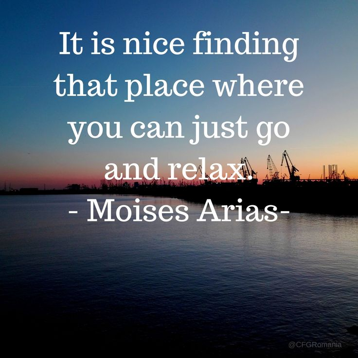 It is nice finding that place where you can just go and relax. Moises  https://photography.expoanunturi.ro/