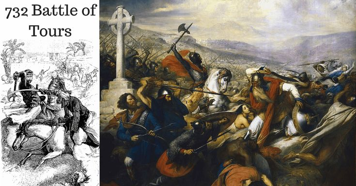 732 Battle of Tours: Charles Martel the 'Hammer' preserves Western Christianity