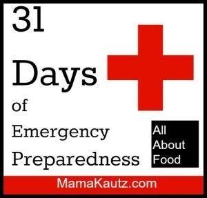 31 Days of Emergency Preparedness: All About Food | #prepbloggers #foodstorage #babysteps