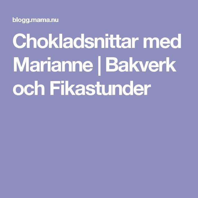 Chokladsnittar med Marianne | Bakverk och Fikastunder