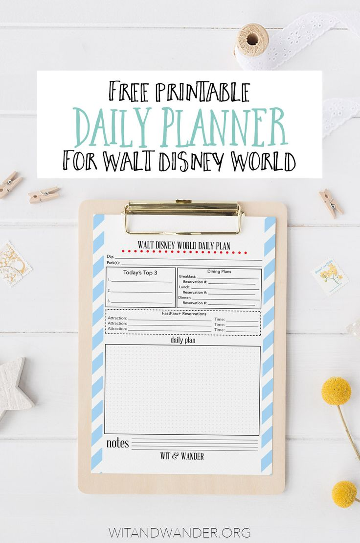 Walt Disney World Daily Planner - Plan your entire trip to Walt Disney World using these free printable Daily Planners as a guide. Record all your FastPass+, Advanced Dining Reservations (ADR), and park plans in once place. You can put these freebies in a Disney Planning Binder or laminate them to carry them with you at the theme parks. Wit & Wander
