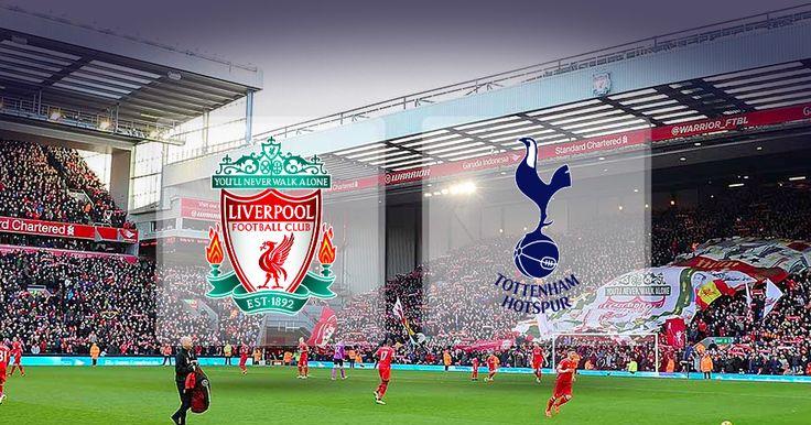 Prediksi Bola Premier League Liverpool VS Tottenham Hotspur