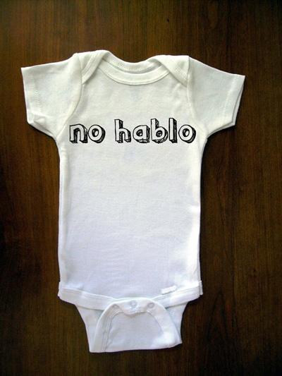 """""""no hablo"""" Baby Onesie by Truly Sanctuary @ Uncovet #Onesie #Truly_Sanctuary #uncovet"""