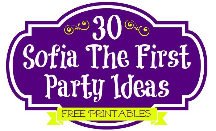 30 Sofia The First Party Ideas, Free Printables & Must Haves   TheSuburbanMom