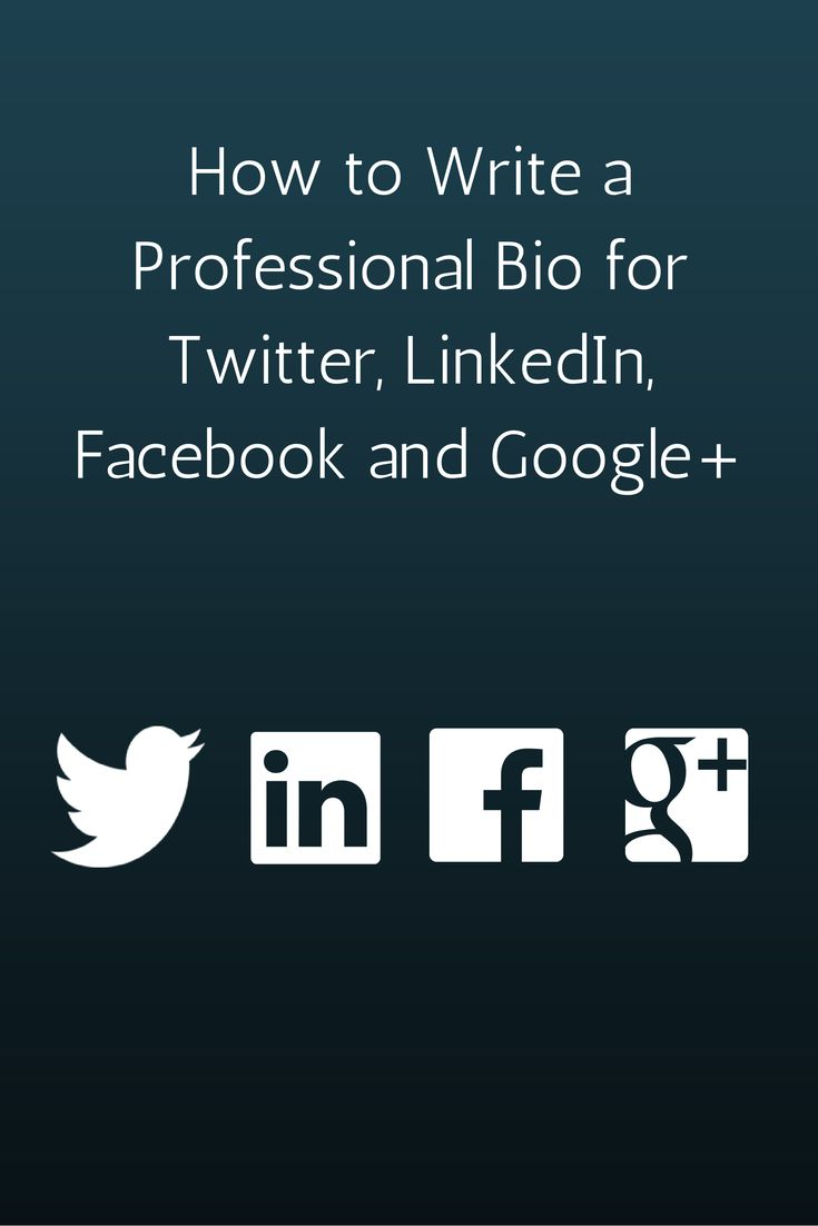 How to Write a Professional Bio for Twitter, LinkedIn, Facebook and Google+. Universal principles of a great social media bio. #socialmedia