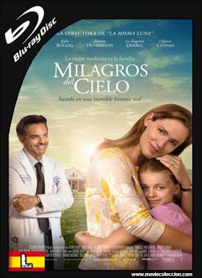 Milagros del Cielo 2016 BRrip Latino ~ Movie Coleccion