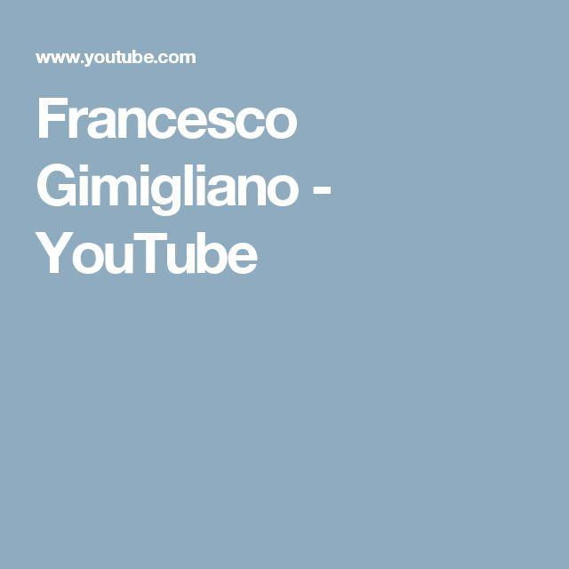 Francesco Gimigliano - YouTube