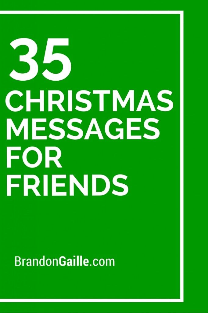 35 Christmas Messages for Friends